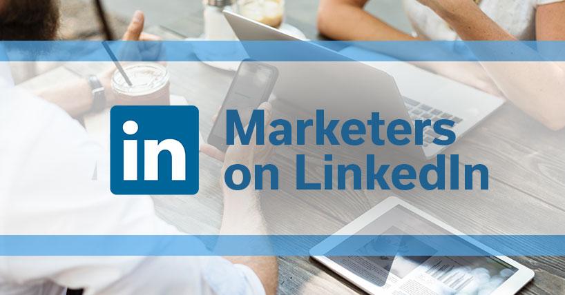Marketers on LinkedIn