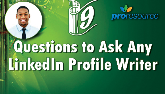 Questions to ask a LinkedIn Profile Writer