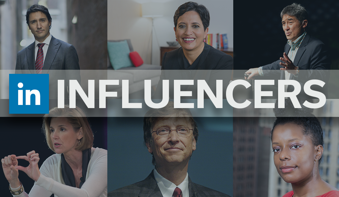 LinkedIn Influencers: Who Are They and Why Should You Care?