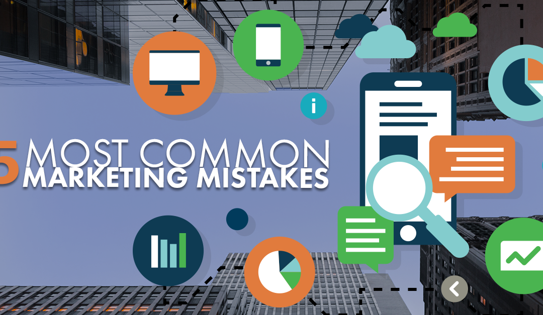 5 Most Common Tech Marketing Mistakes