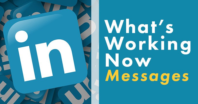 What's Working Now: Messages