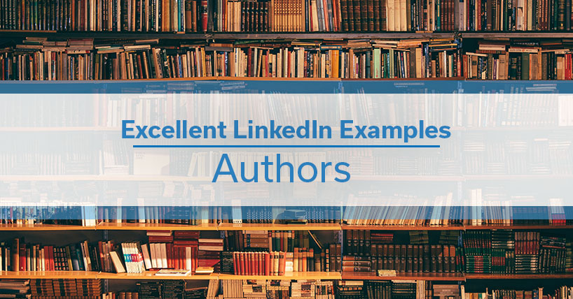 Excellent Examples: Authors on LinkedIn