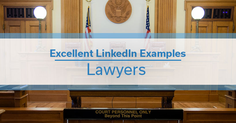 Great LinkedIn Examples: Lawyers