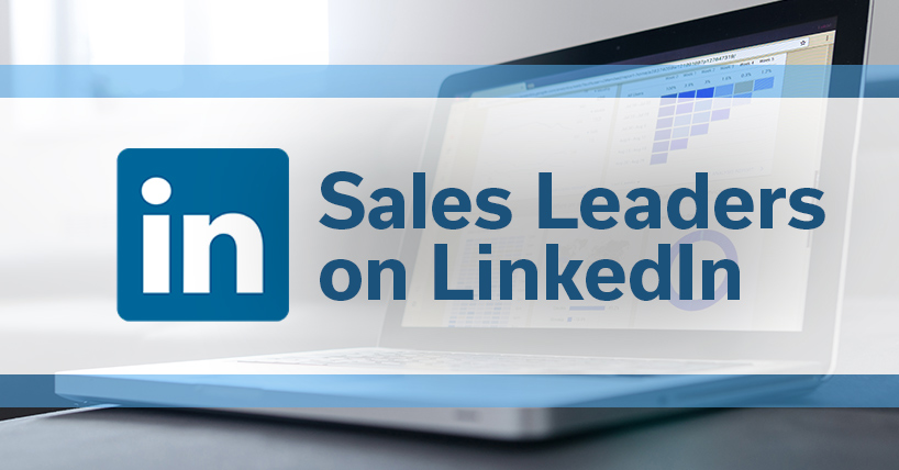 Excellent LinkedIn Profiles: Sales Leaders