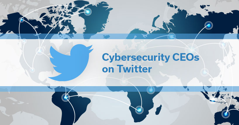 Excellent Twitter Examples: Cybersecurity CEOs