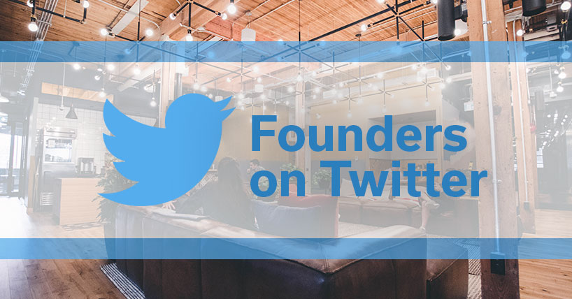 Founders on Twitter
