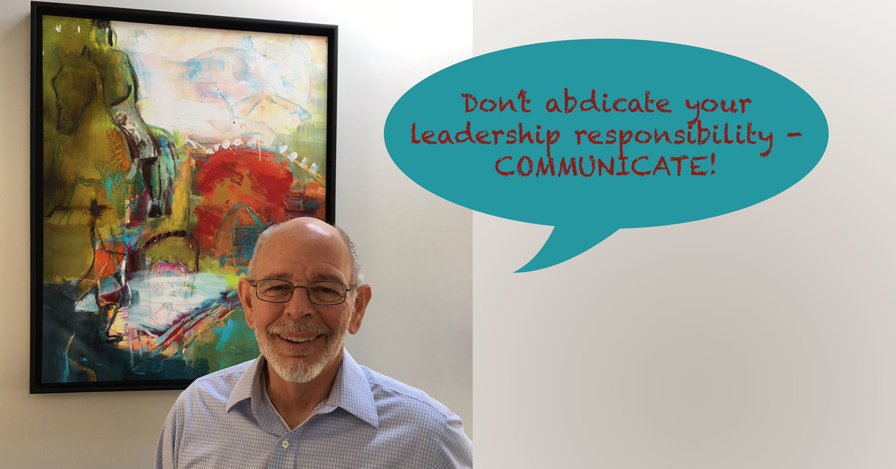 Don't Abdicate Your Leadership Responsibility!