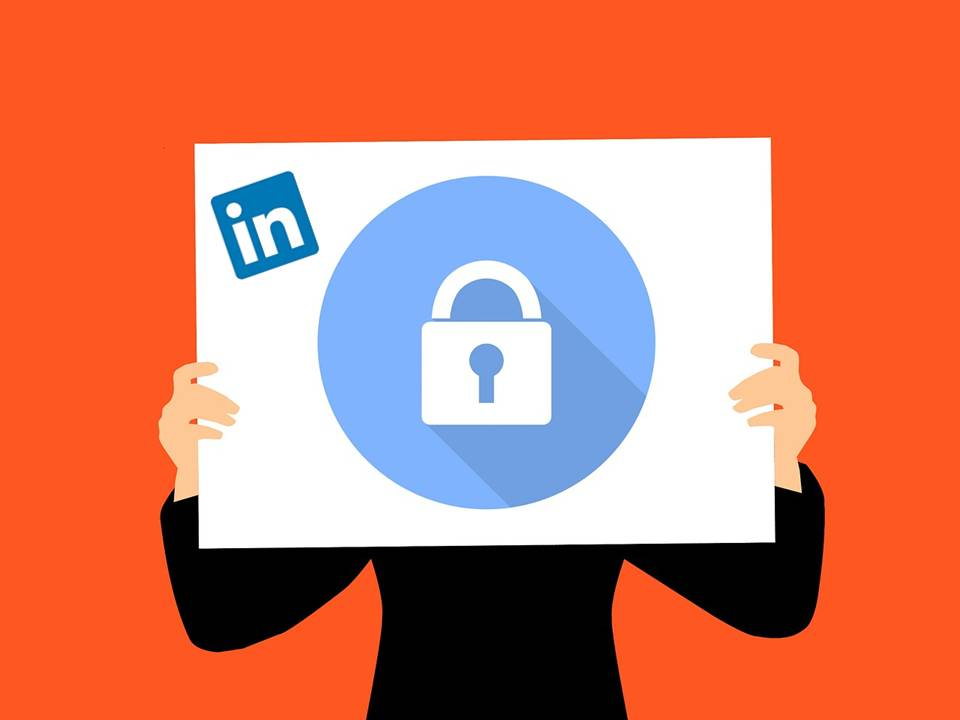 LinkedIn Privacy Settings: What You Need to Know