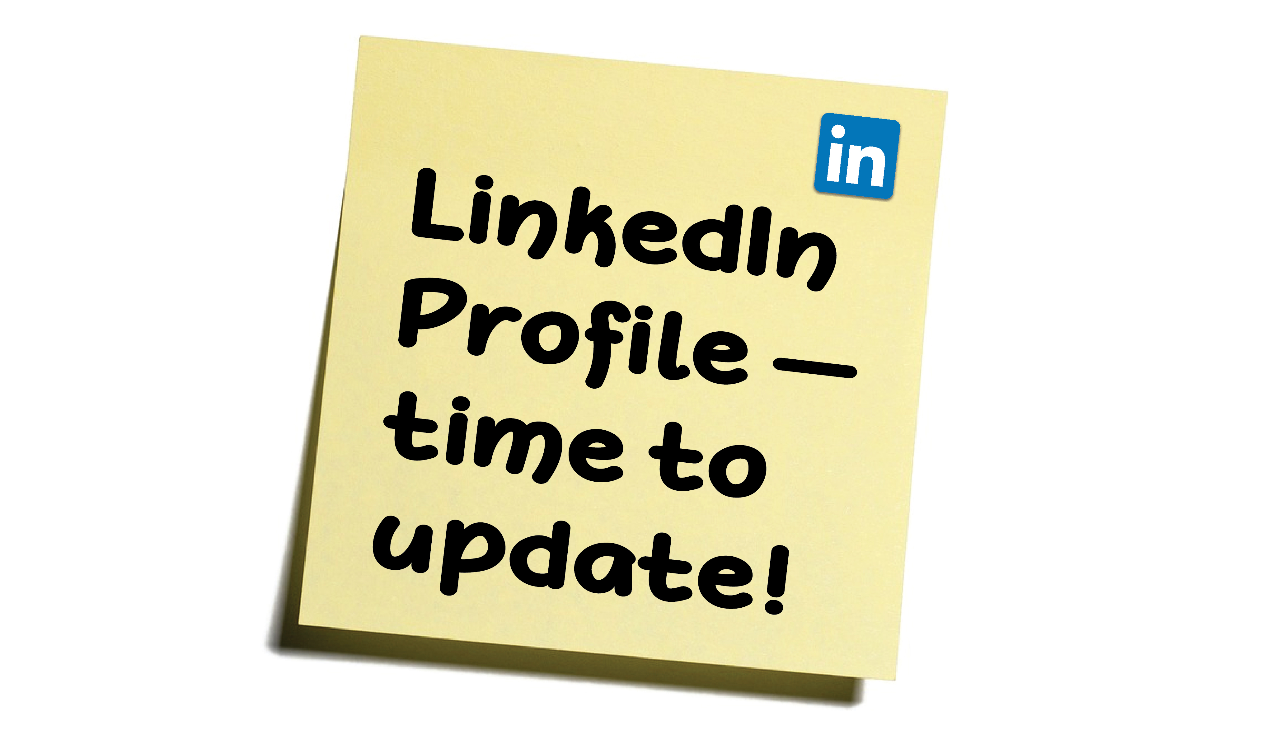 What to Update Now on Your LinkedIn Profile