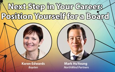 Next Step in Your Career: Position Yourself for a Board