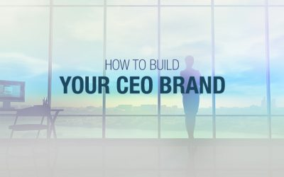 How to Build Your CEO Brand
