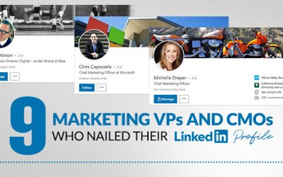 9 Marketing VPs and CMOs Who Nailed Their LinkedIn Profile