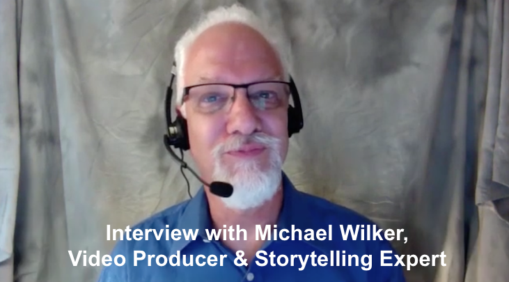 Storytelling Through Video with Media Strategist Michael Wilker