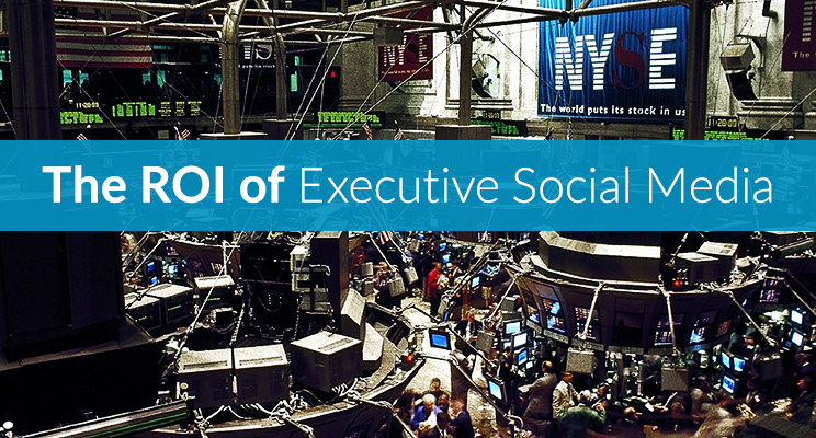 The ROI of Executive Social Media: Part 1