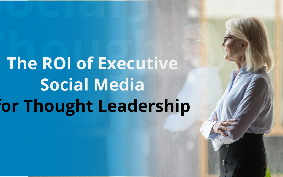 executive social media for thought leadership