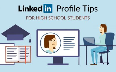 LinkedIn for High School Students: Get Started Now