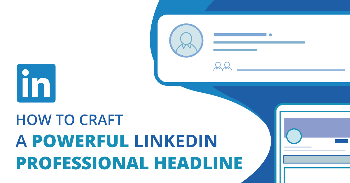 How to Create a Strong LinkedIn Headline