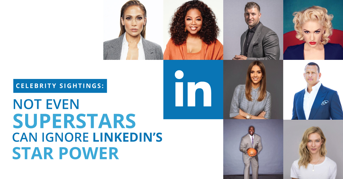 Celebrity Sightings: Not Even Superstars Can Ignore LinkedIn's Star Power