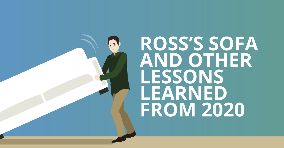 Ross's Sofa and Other Lessons Learned from 2020