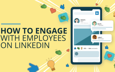 How to Engage with Employees on LinkedIn